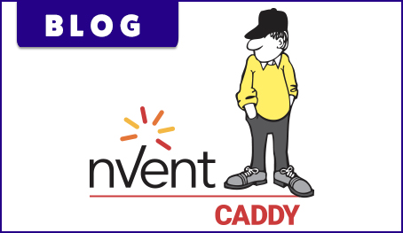 nVent CADDY Blog